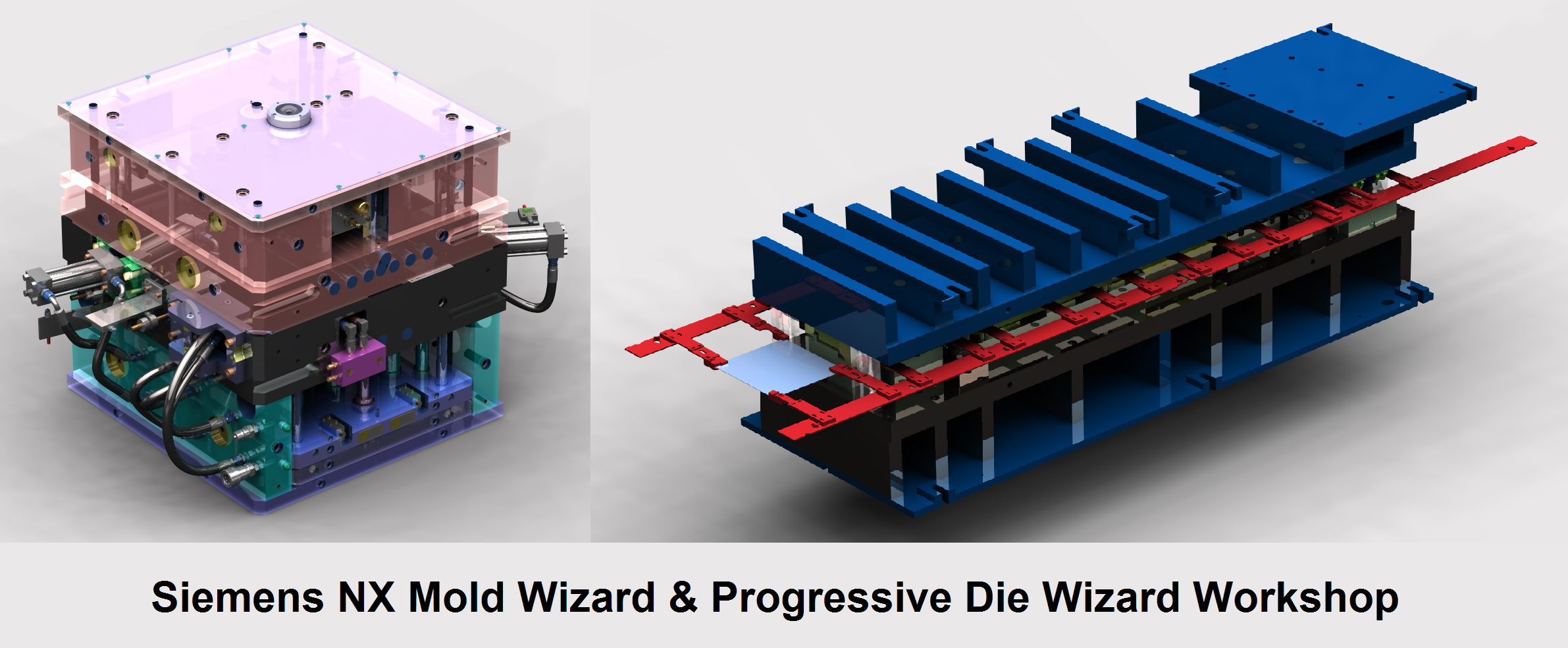 Siemens NX Mold Wizard & Die Wizard Workshop (NX MW/DW) 2019