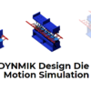 Dynmik Design Die Motion Simulation
